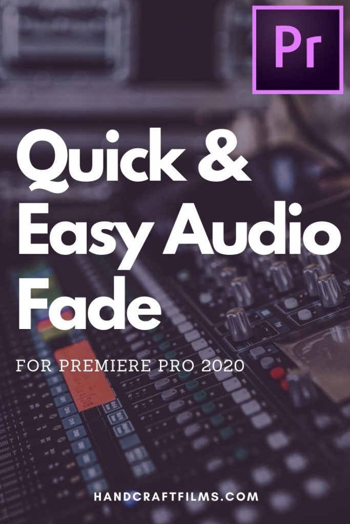 Quick and Easy Audio Fade for Premiere Pro